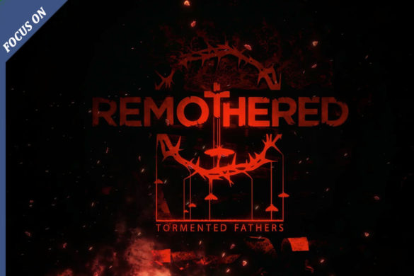 [FOCUS ON] REMOTHERED - IMMAGINE IN EVIDENZA