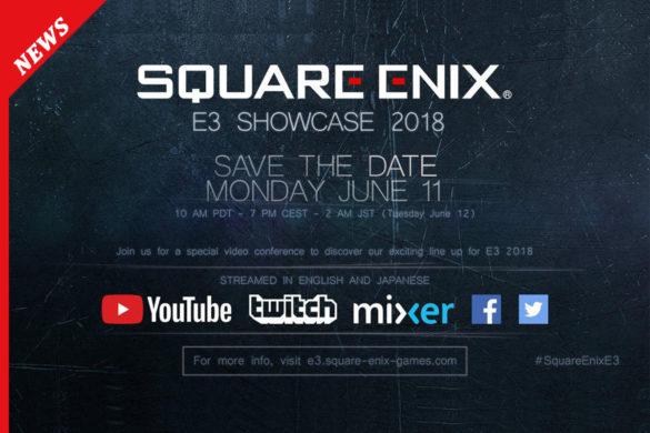 E3 2018: SQUARE ENIX ANNUNCIA LA DATA DELLA SUA CONFERENZA-01